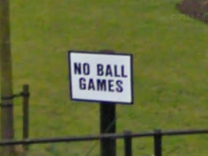 No Ball Games!